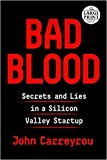 img - for [1984833634] [9781984833631] Bad Blood: Secrets and Lies in a Silicon Valley Startup Large Print Edition-Paperback book / textbook / text book