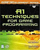 AI Techniques for Game Programming (Premier Press Game Development) 1st (first) edition
