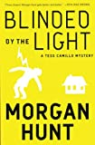 Front cover for the book Blinded by the Light by Morgan Hunt