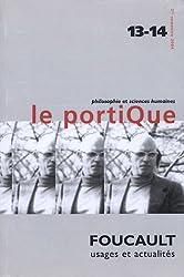 Le Portique, N° 13-14, 2e trimest : Michel Foucault : Usages et actualités