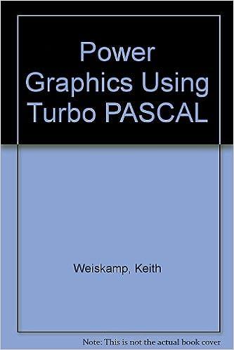 Power Graphics Using Turbo Pascal?: 9780471618416: Computer Science Books @ Amazon.com