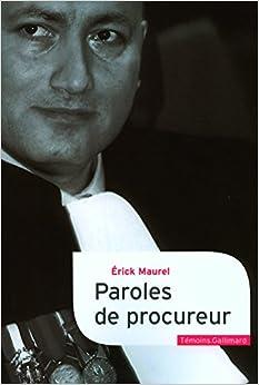 Book's Cover of Paroles de procureur (Français) Broché – 24 janvier 2008