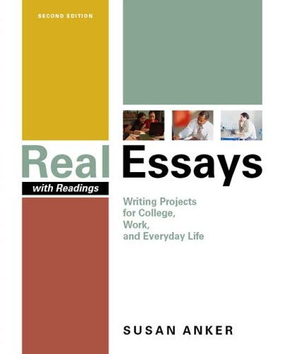 essays with readings Real essays with readings: writing projects for college, work, and everyday life by susan anker available in trade paperback on powellscom, also read synopsis and reviews developed with the guidance of expert instructors and class-tested by hundreds of students, susan.