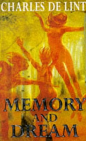 Charles de Lint - Memory & Dream