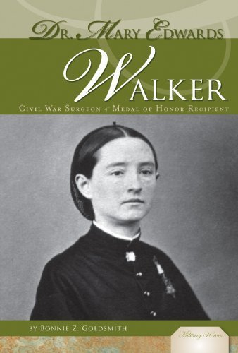 Dr. Mary Edwards Walker: Civil War Surgeon & Medal of Honor Recipient (Military Heroes) by Goldsmith, Bonnie Z. published by Abdo Pub Co