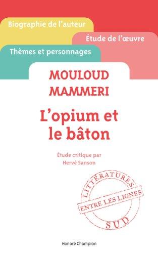 Livre Télécharger Lopium Et Le Baton De Mouloud Mammeri De Sanson