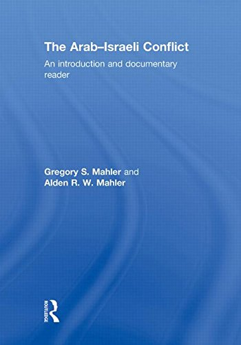 The Arab-Israeli Conflict: An Introduction and Documentary Reader