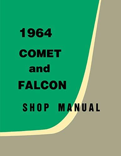 - 1964 Ford Falcon & Ranchero and Mercury Comet Repair Shop Manual Reprint