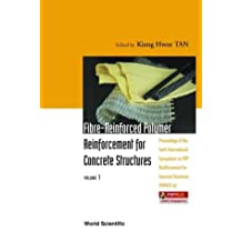 Fibre-Reinforced Polymer Reinforcement For Concrete Structures (in 2 Vol): Proceedings of The 6th Symposium