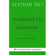 Assurance du locataire (French Edition)