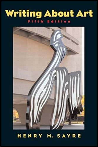 By Henry M  Sayre Writing About Art 5e: Amazon com: Books