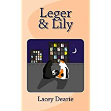 Leger & Lily (The Leger Cat Sleuth Mysteries Book 21)