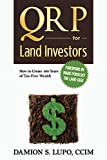 img - for The QRP for Land Investors: How to Create 100 Years of Tax Free Wealth book / textbook / text book