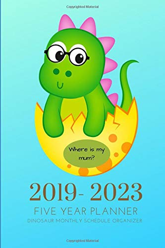 2019-2023 Five Year Planner Dinosaur Monthly Schedule ...