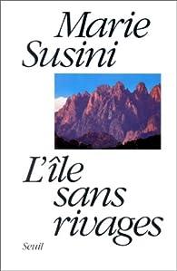 L' Île sans rivages par Marie Susini