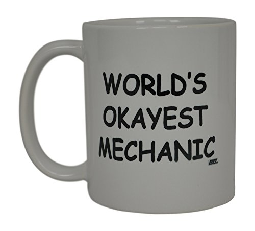 Funny Mechanic Coffee Mug Wolds Okayest Mechanic Novelty Cup Great Gift Idea For Men Car Enthusiast Humor Brother or Friend