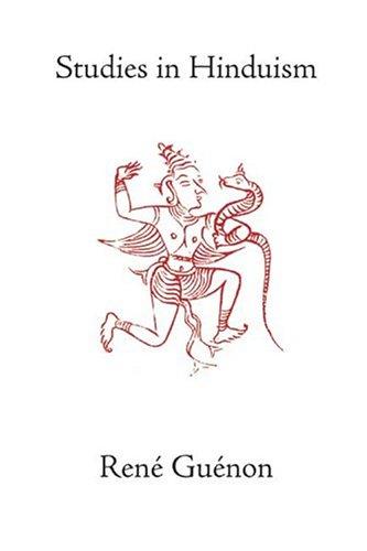 Read Online Studies in Hinduism (Guenon, Rene. Works.) ebook