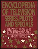 Encyclopedia of Television, Vincent Terrace, 0918432715