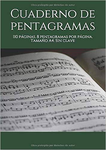 Cuaderno de pentagramas: 110 páginas. 8 pentagramas por página ...