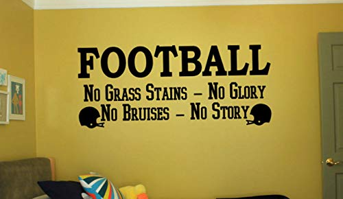 - Waldenn Football NO Grass Stains NO Glory Wall Art Decal Quote Words Lettering Decor 24 | Model DCR - 1226