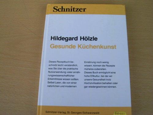 Gesunde Kuechenkunst 感想 Hildegard Hoelzle - 読書メーター