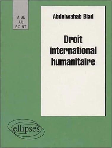 En ligne téléchargement Droit international humanitaire epub, pdf