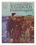 Wellington the Years of the Sword