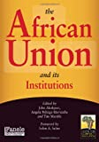 The African Union and Its Institutions