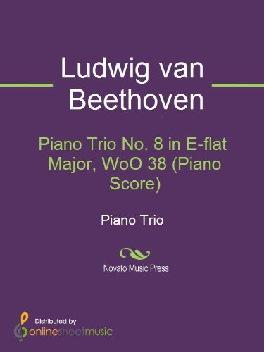 Piano Trio No. 8 in E-flat Major, WoO 38 (Piano Score)