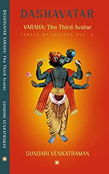 VARAHA: The Third Avatar (Dashavatar Book 3) by [Kid-Lit, Sundari Venkatraman, Venkatraman, Sundari]