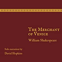 The Merchant of Venice Audiobook by William Shakespeare Narrated by David Hopkins