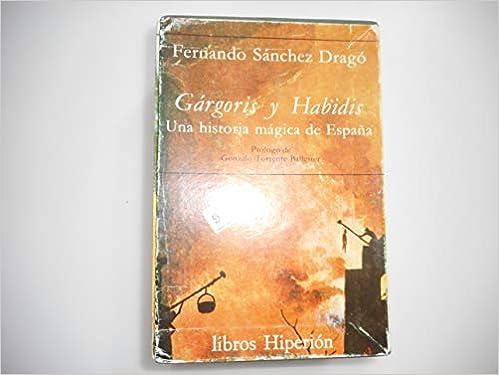 Gárgoris y Habidis: una historia mágica de España: 4 Libros Hiperión: Amazon.es: Sánchez Dragó, Fernando: Libros