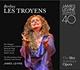 Berlioz: Les Troyens (James Levine Celebrating 40 Years at the Met)