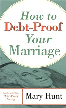 How to Debt-Proof Your Marriage by [Hunt, Mary]