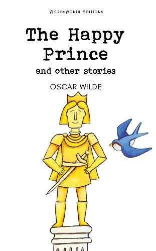 The Happy Prince & Other Stories (Wordsworth Childrens Classics) [Oscar Wilde] (Tapa Blanda)