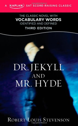 Dr. Jekyll and Mr. Hyde: A Kaplan SAT Score-Raising Classic (Kaplan Test Prep) by Kaplan Publishing