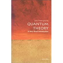 Quantum Theory: A Very Short Introduction (Very Short Introductions Book 69)