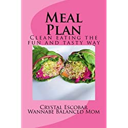 Meal Plan: Losing Weight the fun and tasty way (Part 1) (Volume 1)