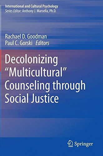 """Decolonizing """"Multicultural"""" Counseling through Social Justice (International and Cultural Psychology)"""