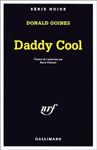 Daddy cool par Donald Goines