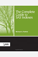 The Complete Guide to SAS Indexes Paperback