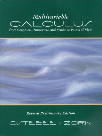 Multivariable Calculus from Graphical, Numerical, and Symbolic Points of View