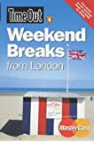 """Time Out"" Weekend Breaks from London (""Time Out"" Guides)"
