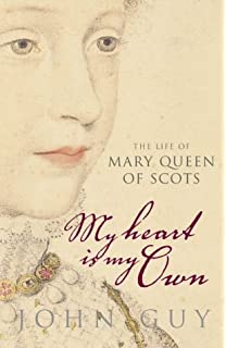 Resultado de imagem para My Heart is My Own: The Life of Mary Queen of Scots