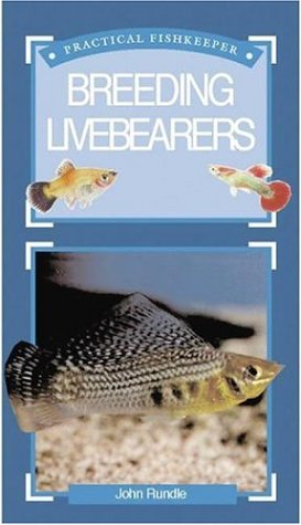Read Online Practical Fishkeeping Guide to Breeding Livebearers pdf