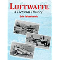 Luftwaffe: A Pictorial History (Crowood Aviation)
