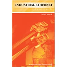 Industrial Ethernet: A Pocket Guide