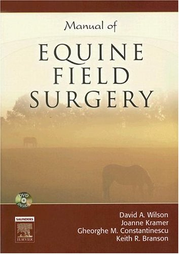 Manual of Equine Field Surgery, 1e