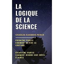 La Logique de la science (French Edition)