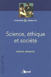 Science, éthique et société